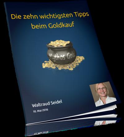 E-Book - Die zehn wichtigtsen Tipps beim Goldkauf